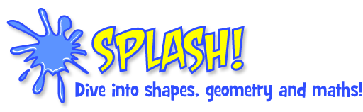 Splash! Dive into shapes, geometry and maths